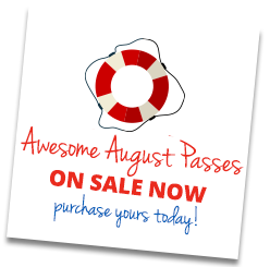 Awesome August Passes are on sale now. Purchase yours today.