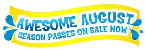 Awesome August Season Passes On Sale Now