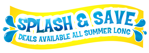 Splash & Save - Deals Available All Summer Long