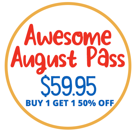Awesome August Pass - $59.95 - Buy 1 Get 1 50% Off